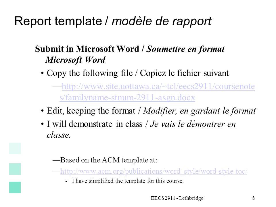 Report template / modèle de rapport Submit in Microsoft Word / Soumettre en format Microsoft Word Copy the following file / Copiez le fichier suivant