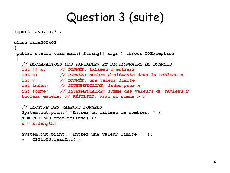10 Question 3 (suite) vrai faux Index < N ET SOMME V.