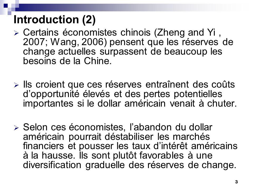 4 Introduction (3) Pour estimer leffet qualitatif de la diversification des réserves de change de la Chine, nous utilisons un modèle stock-flux, avec trois pays et trois monnaies.