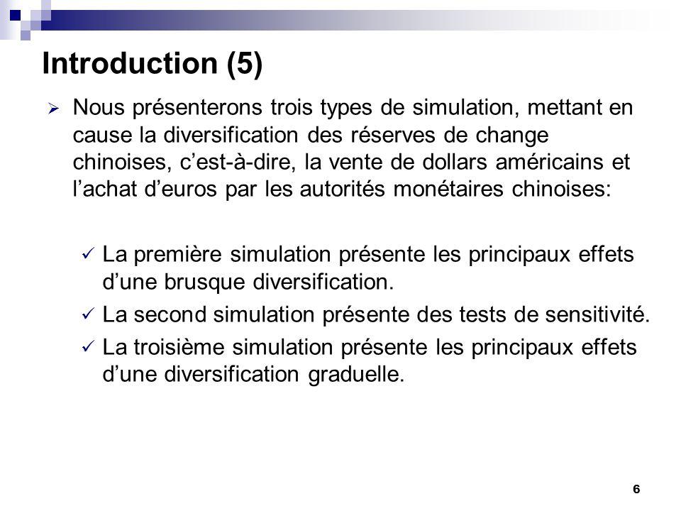 7 Autres études sur la diversification Dooley, Folkerts-Landau, et Garder (2004) affirment que la diversification entraînerait une appréciation de leuro.