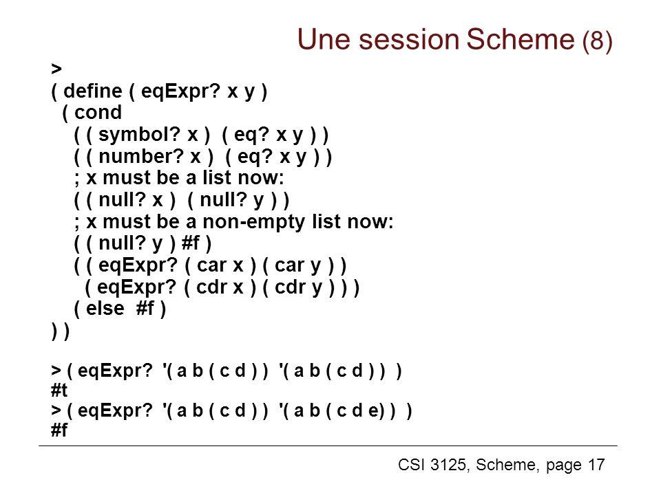CSI 3125, Scheme, page 17 > ( define ( eqExpr? x y ) ( cond ( ( symbol? x ) ( eq? x y ) ) ( ( number? x ) ( eq? x y ) ) ; x must be a list now: ( ( nu