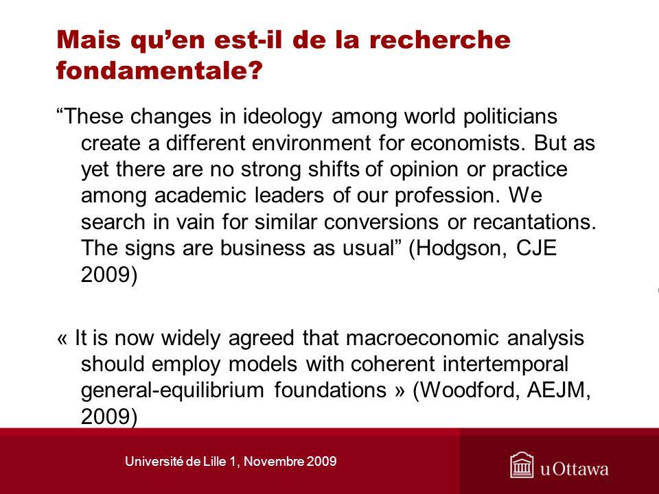 Université de Lille 1, Novembre 2009 Mais quen est-il de la recherche fondamentale? These changes in ideology among world politicians create a differe