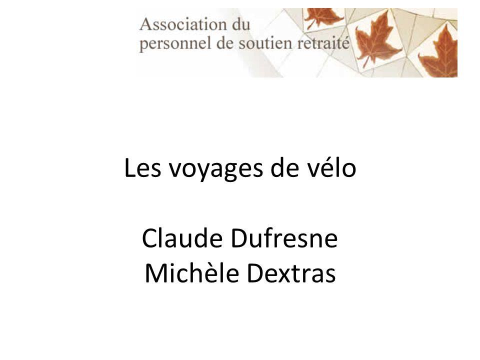 Les voyages de vélo Claude Dufresne Michèle Dextras