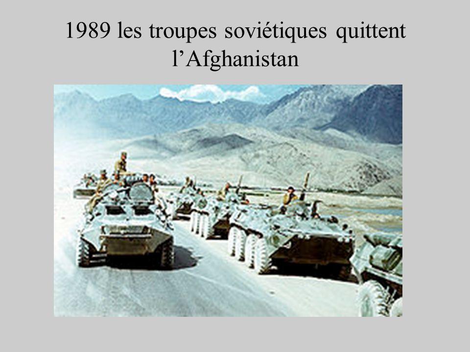 1989 les troupes soviétiques quittent lAfghanistan