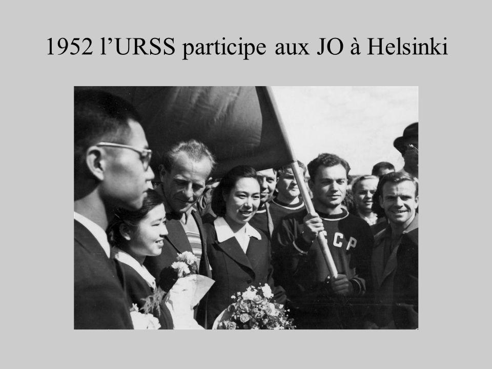 1952 lURSS participe aux JO à Helsinki