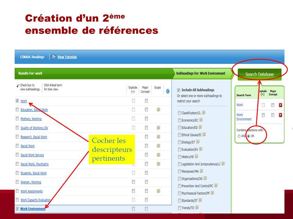 Création dun 2 ème ensemble de références Cocher les descripteurs pertinents