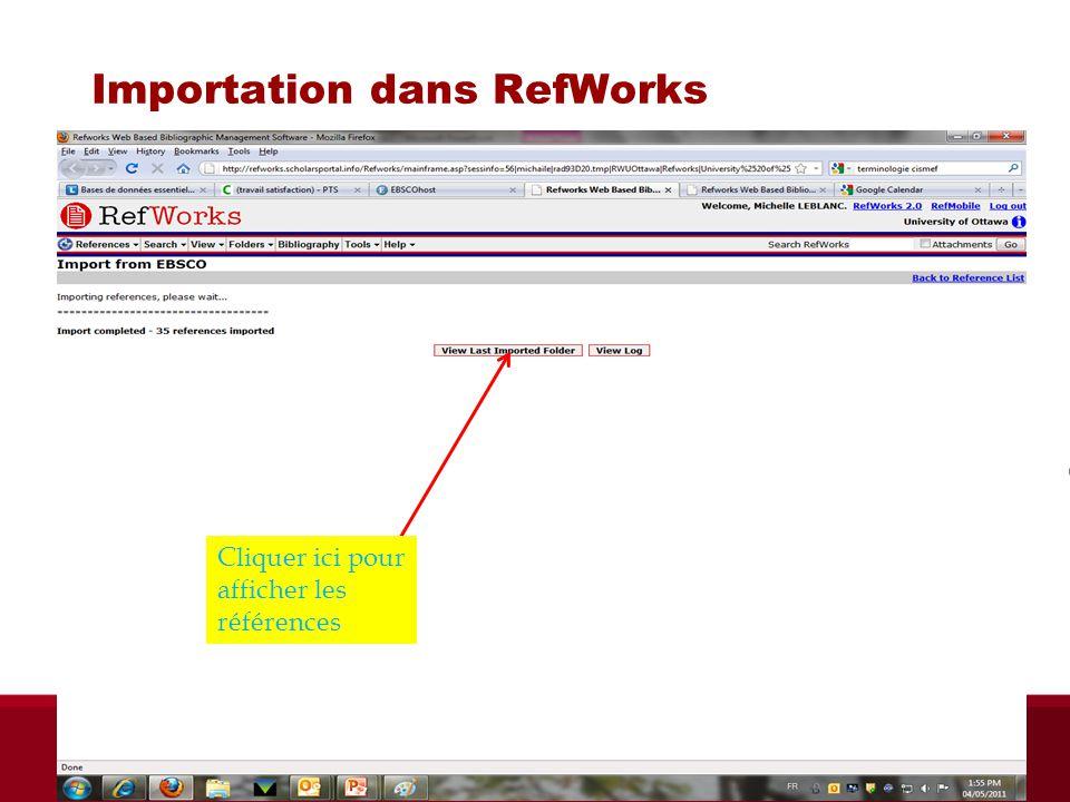 Importation dans RefWorks Cliquer ici pour afficher les références