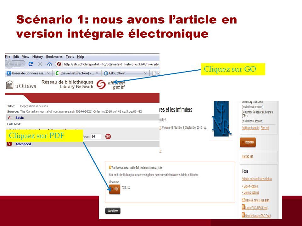 Scénario 1: nous avons larticle en version intégrale électronique Cliquez sur GO Cliquez sur PDF
