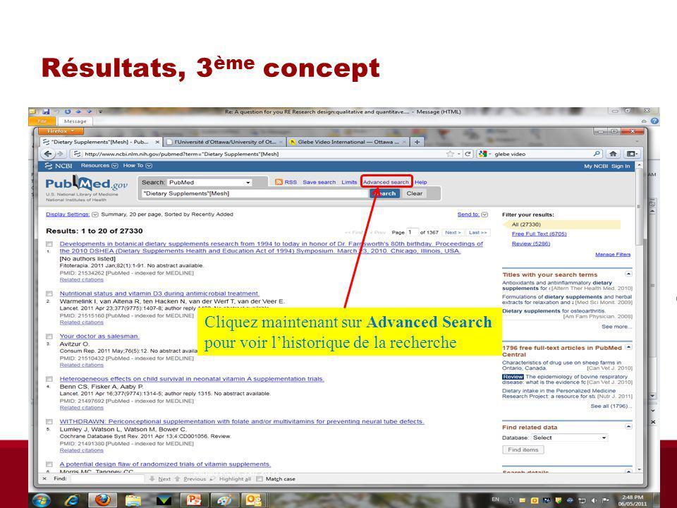 Résultats, 3 ème concept Cliquez maintenant sur Advanced Search pour voir lhistorique de la recherche Biblio RGN Jan 2012