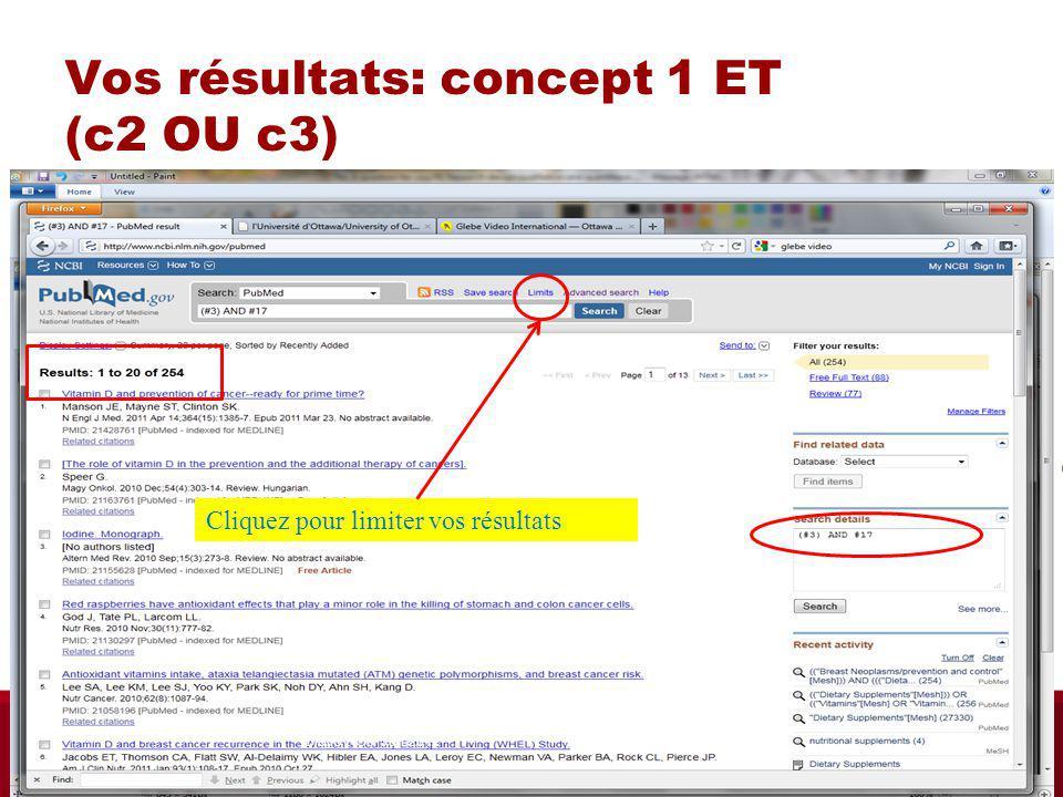 Vos résultats: concept 1 ET (c2 OU c3) Cliquez pour limiter vos résultats Biblio RGN Jan 2012