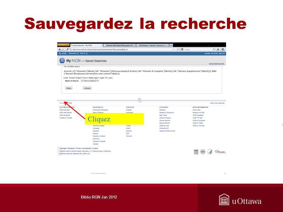 Sauvegardez la recherche Cliquez Biblio RGN Jan 2012