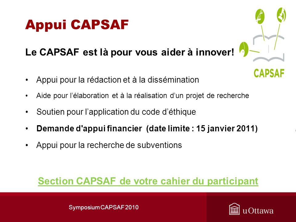 Appui CAPSAF Le CAPSAF est là pour vous aider à innover.