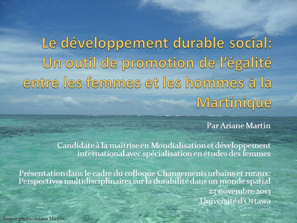 Par Ariane Martin Candidate à la maîtrise en Mondialisation et développement international avec spécialisation en études des femmes Présentation dans
