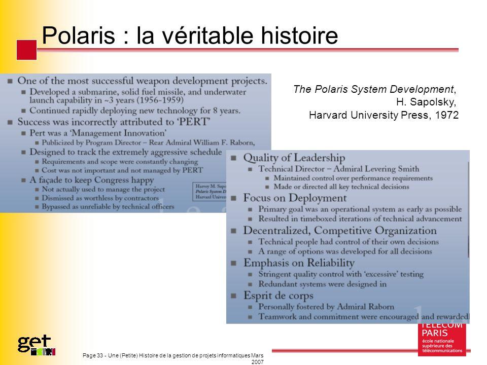 Page 33 - Une (Petite) Histoire de la gestion de projets informatiques Mars 2007 Polaris : la véritable histoire The Polaris System Development, H. Sa