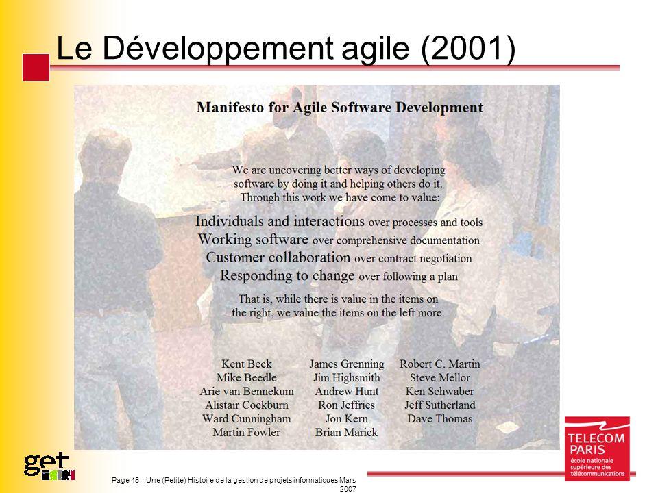 Page 45 - Une (Petite) Histoire de la gestion de projets informatiques Mars 2007 Le Développement agile (2001)