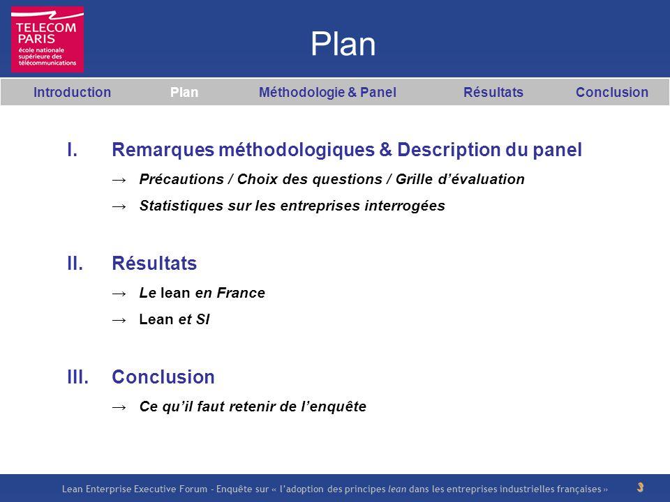 Lean Enterprise Executive Forum – Enquête sur « ladoption des principes lean dans les entreprises industrielles françaises » 3 I. Remarques méthodolog