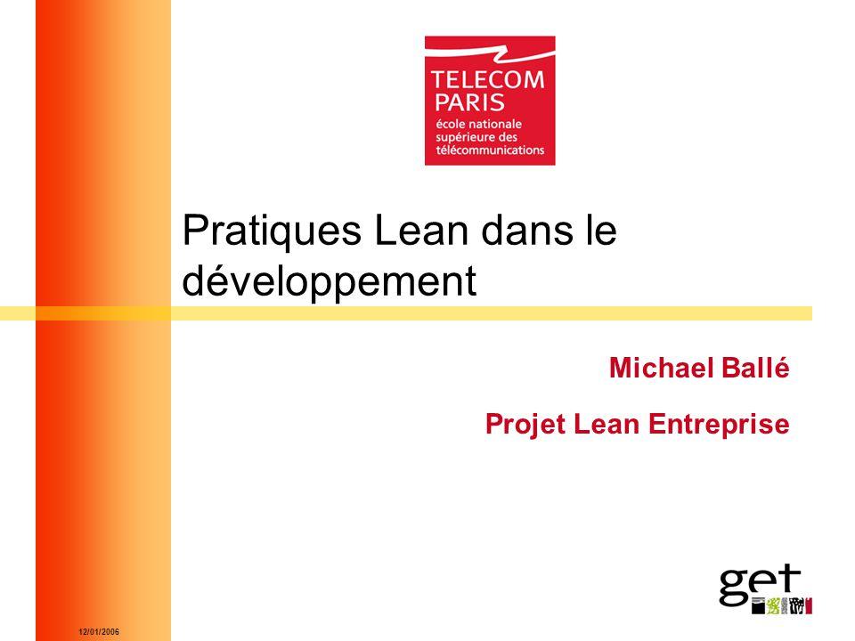 12/01/2006 Pratiques Lean dans le développement Michael Ballé Projet Lean Entreprise