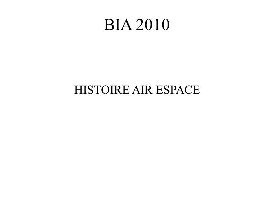 BIA 2010 HISTOIRE AIR ESPACE