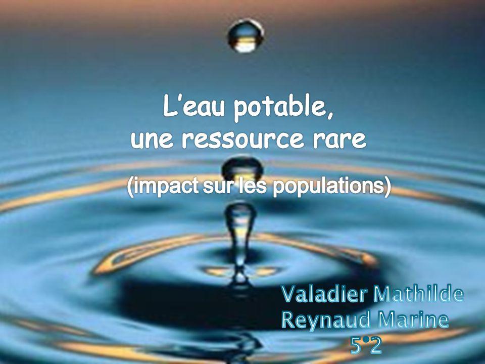 Sommaire 1- Leau potable, une ressource rare La proportion deau sur Terre Quest-ce que leau potable .