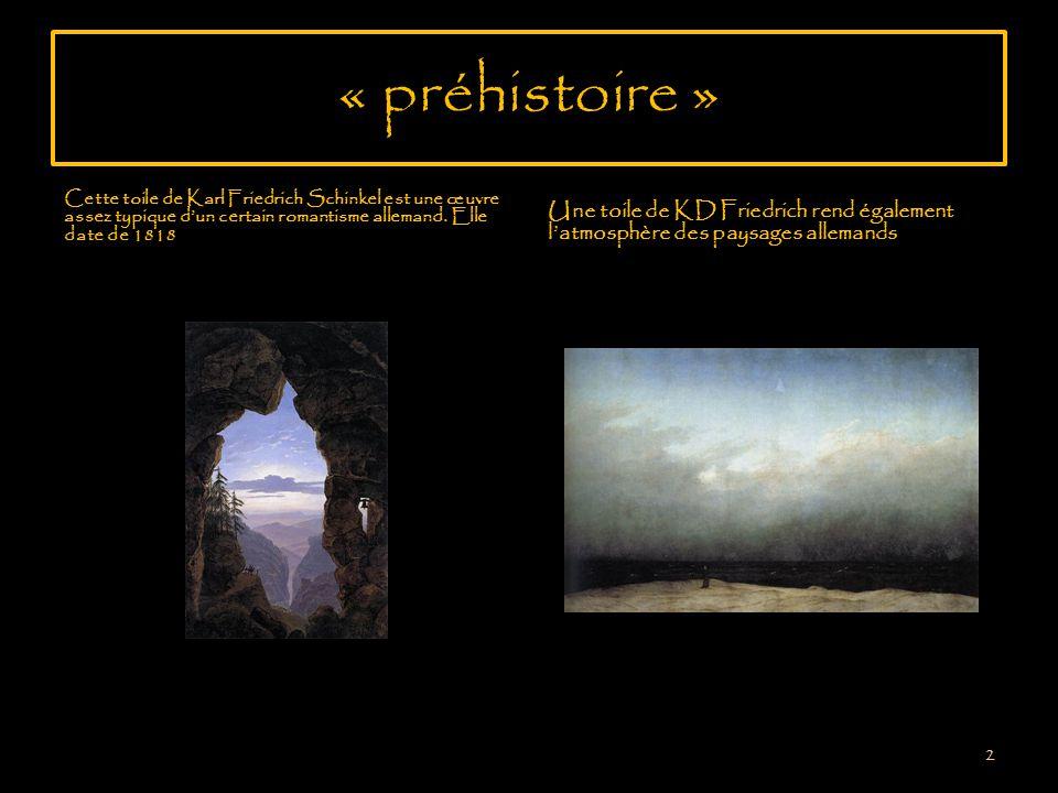 « préhistoire » Cette toile de Karl Friedrich Schinkel est une œuvre assez typique dun certain romantisme allemand.