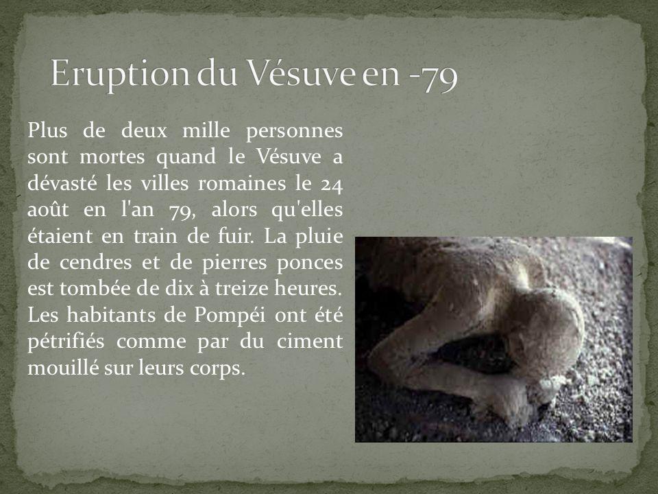 Plus de deux mille personnes sont mortes quand le Vésuve a dévasté les villes romaines le 24 août en l'an 79, alors qu'elles étaient en train de fuir.