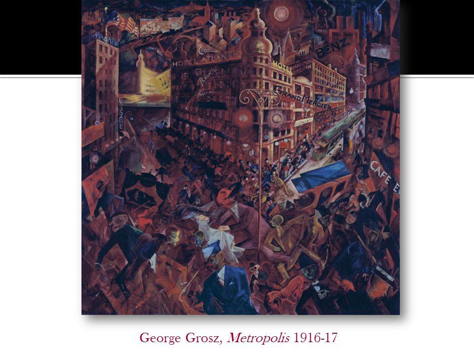 George Grosz, Metropolis 1916-17