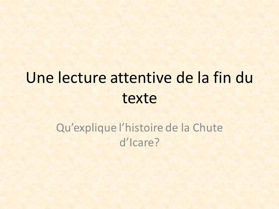 Une lecture attentive de la fin du texte Quexplique lhistoire de la Chute dIcare?