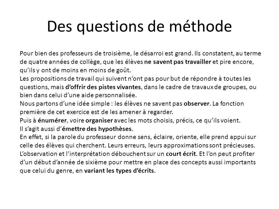 Des questions de méthode Pour bien des professeurs de troisième, le désarroi est grand.