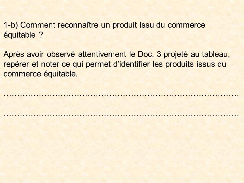 1-b) Comment reconnaître un produit issu du commerce équitable .
