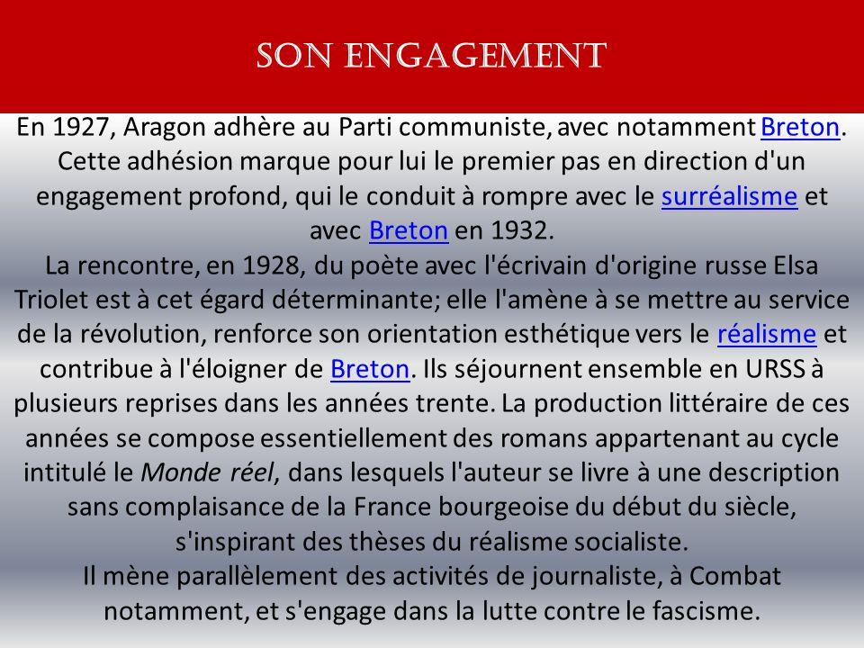 En 1927, Aragon adhère au Parti communiste, avec notamment Breton.