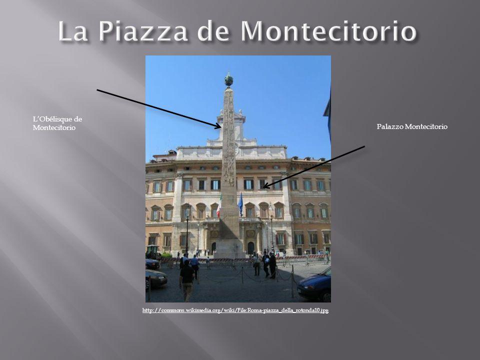 http://commons.wikimedia.org/wiki/File:Roma-piazza_della_rotonda10.jpg Palazzo Montecitorio LObélisque de Montecitorio
