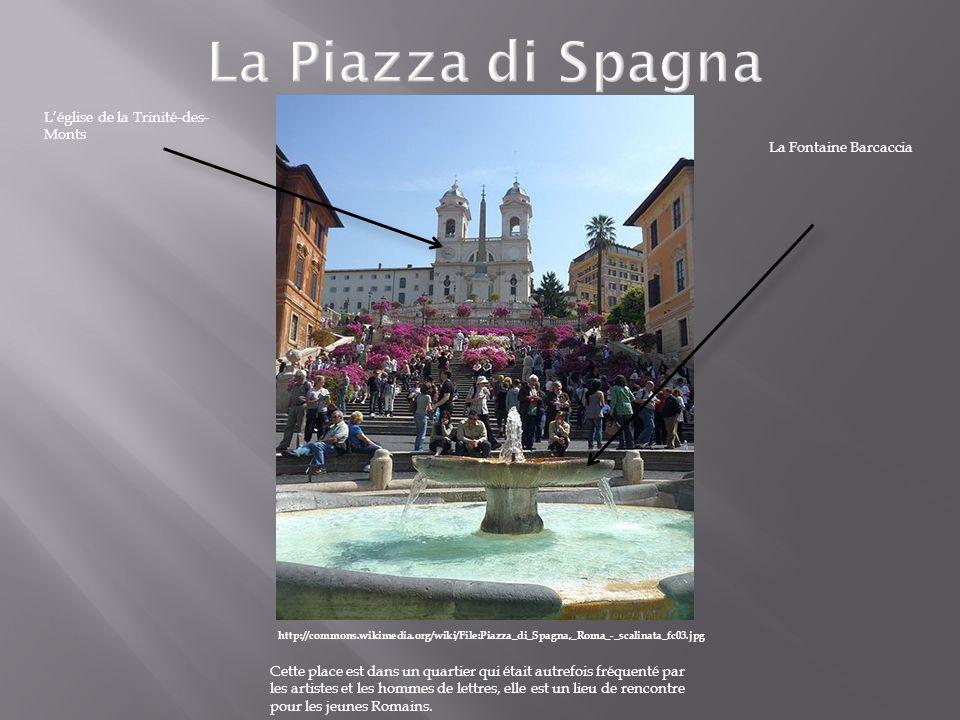 http://commons.wikimedia.org/wiki/File:Piazza_di_Spagna,_Roma_-_scalinata_fc03.jpg Cette place est dans un quartier qui était autrefois fréquenté par