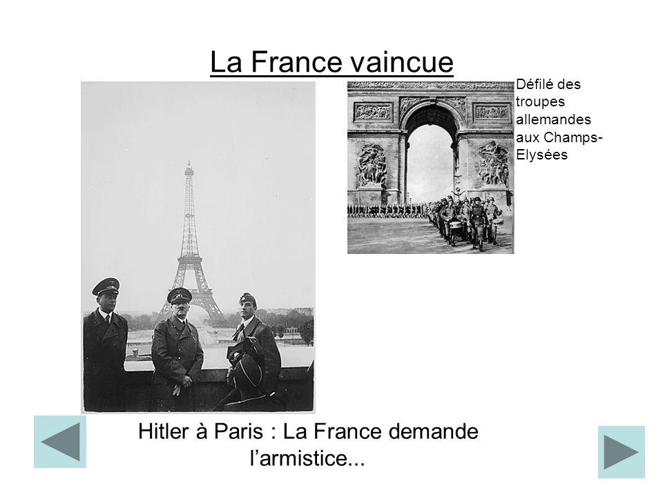 Défilé des troupes allemandes aux Champs- Elysées La France vaincue Hitler à Paris : La France demande larmistice...