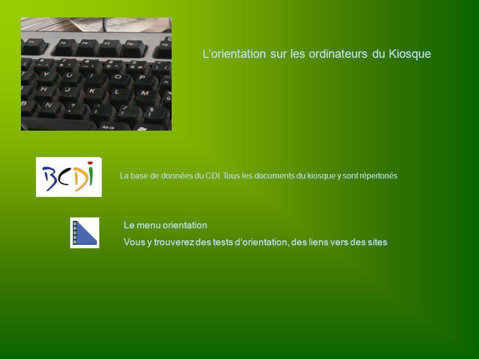 Lorientation sur les ordinateurs du Kiosque La base de données du CDI.