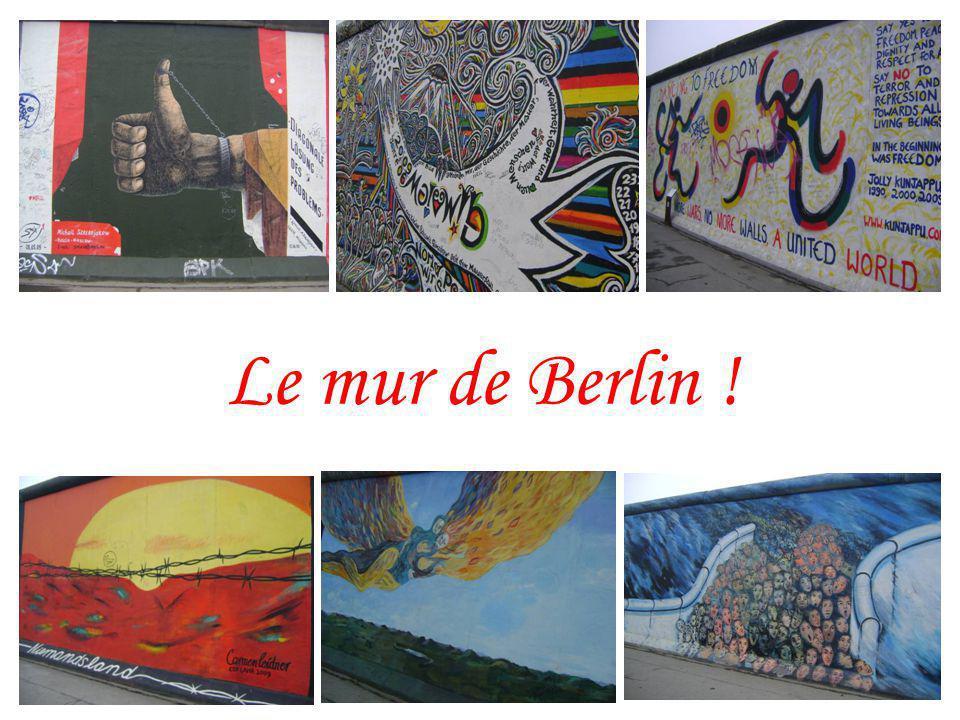 Le mur de Berlin !