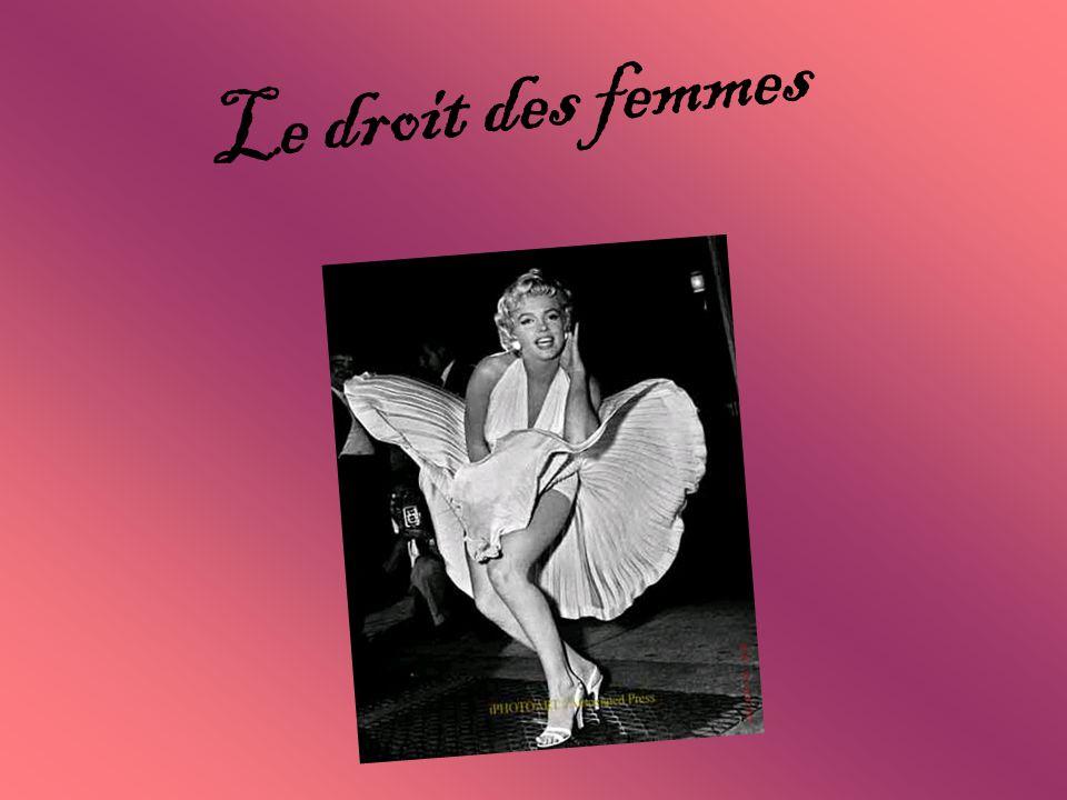 Histoire des femmes Le droit des femmes dans le monde Le droit des femmes en France