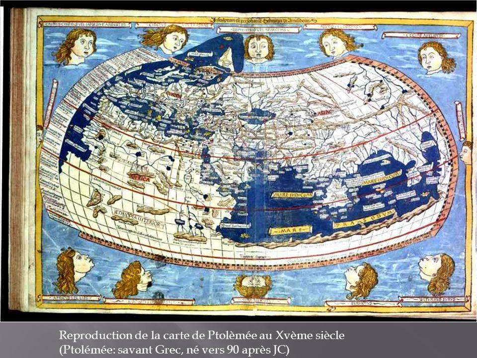 Reproduction de la carte de Ptolèmée au Xvème siècle (Ptolémée: savant Grec, né vers 90 après JC)