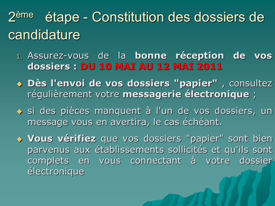 2 ème étape - Constitution des dossiers de candidature 1.