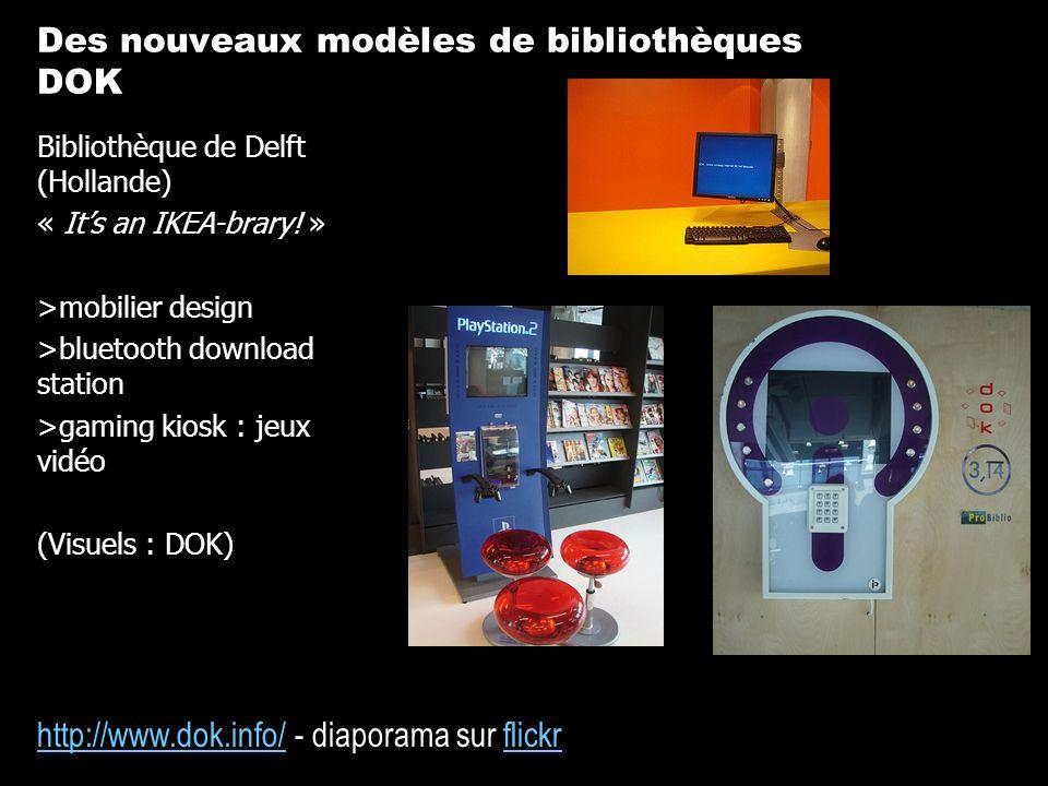 http://www.dok.info/http://www.dok.info/ - diaporama sur flickrflickr Bibliothèque de Delft (Hollande) « Its an IKEA-brary! » >mobilier design >blueto