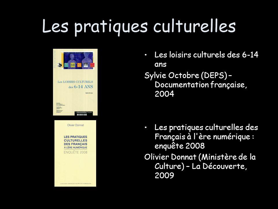 Les pratiques culturelles Les loisirs culturels des 6-14 ans Sylvie Octobre (DEPS) – Documentation française, 2004 Les pratiques culturelles des Franç