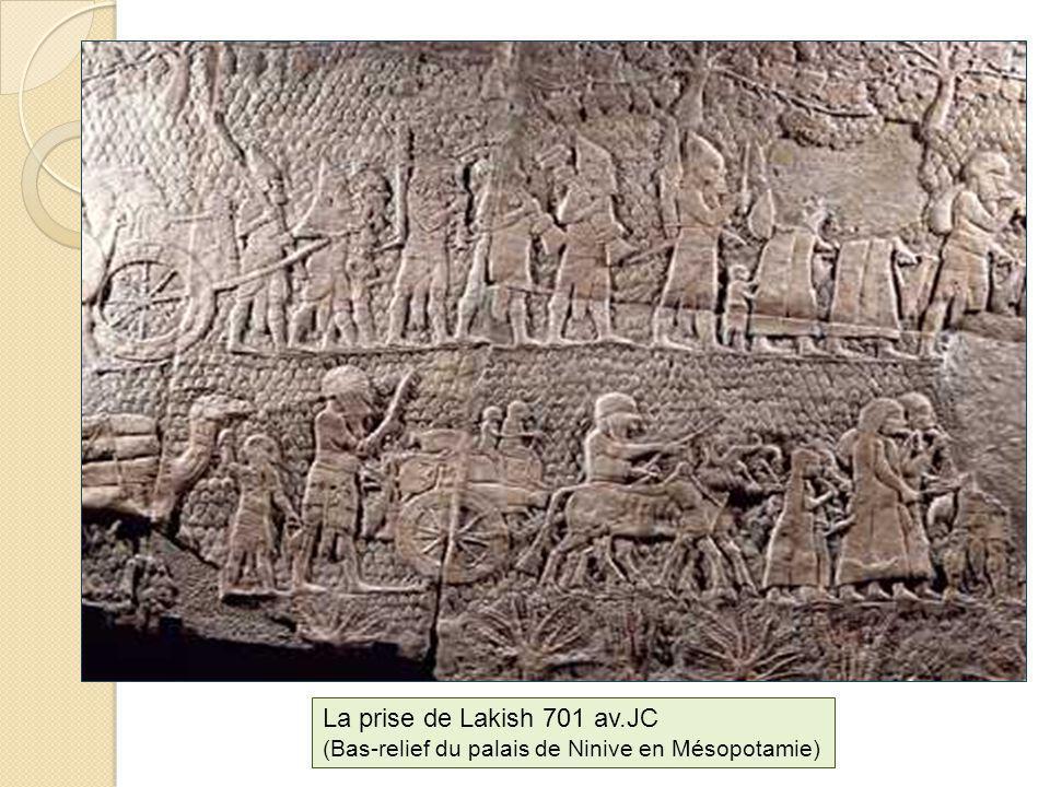 La prise de Lakish 701 av.JC (Bas-relief du palais de Ninive en Mésopotamie)