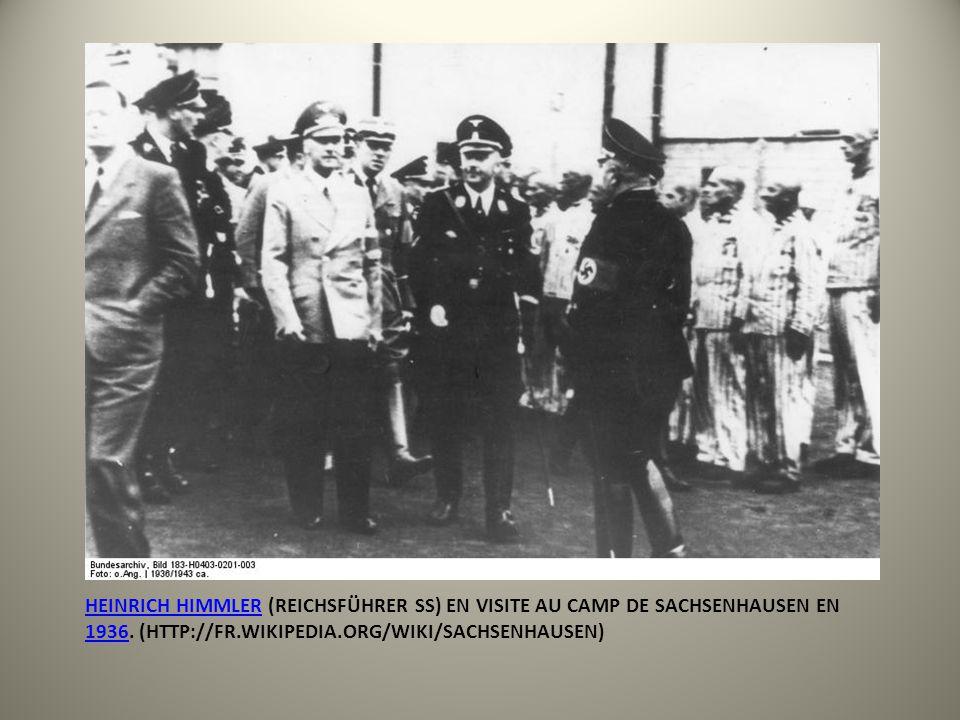 HEINRICH HIMMLERHEINRICH HIMMLER (REICHSFÜHRER SS) EN VISITE AU CAMP DE SACHSENHAUSEN EN 1936. (HTTP://FR.WIKIPEDIA.ORG/WIKI/SACHSENHAUSEN) 1936