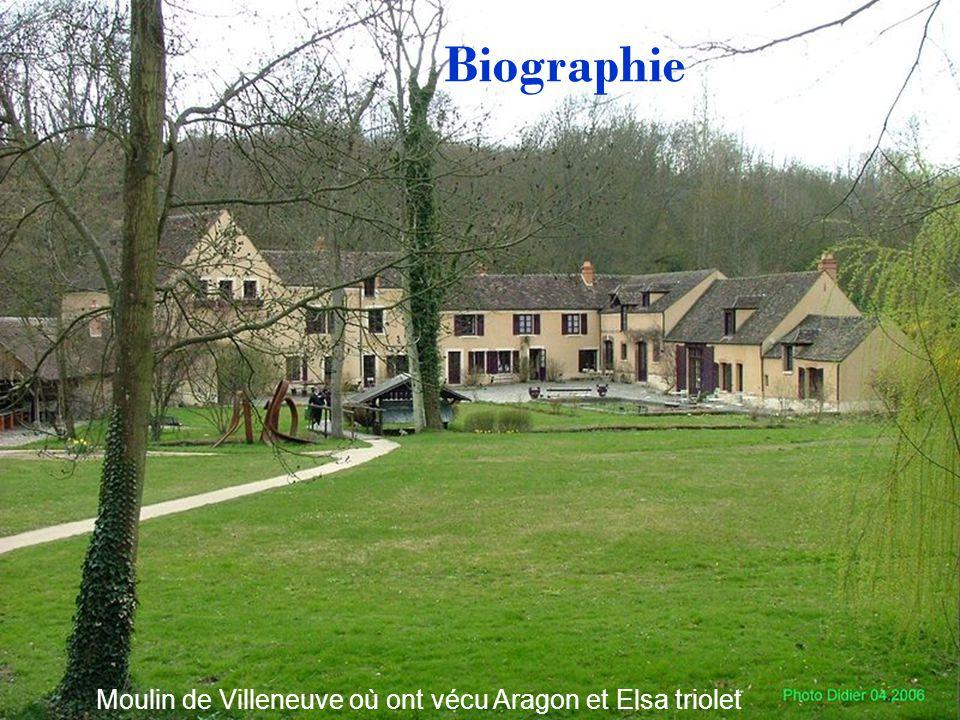 Moulin de Villeneuve où ont vécu Aragon et Elsa triolet Biographie