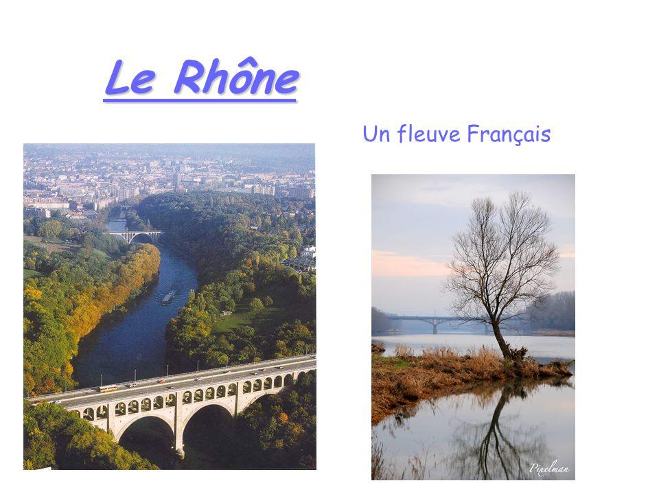 Le Rhône Un fleuve Français