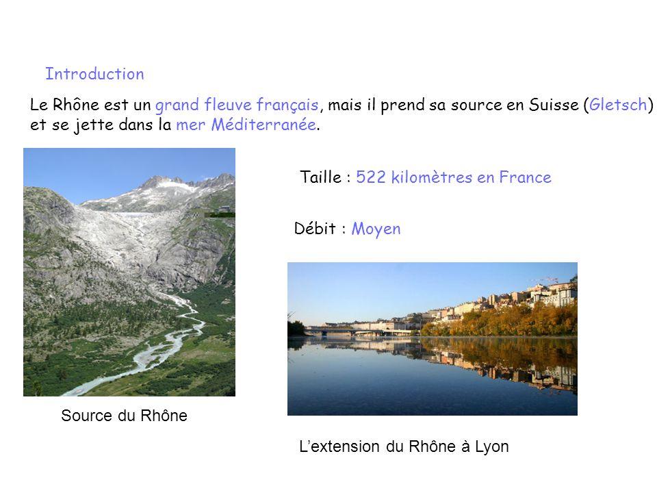 Le Rhône est un grand fleuve français, mais il prend sa source en Suisse (Gletsch) et se jette dans la mer Méditerranée. Taille : 522 kilomètres en Fr
