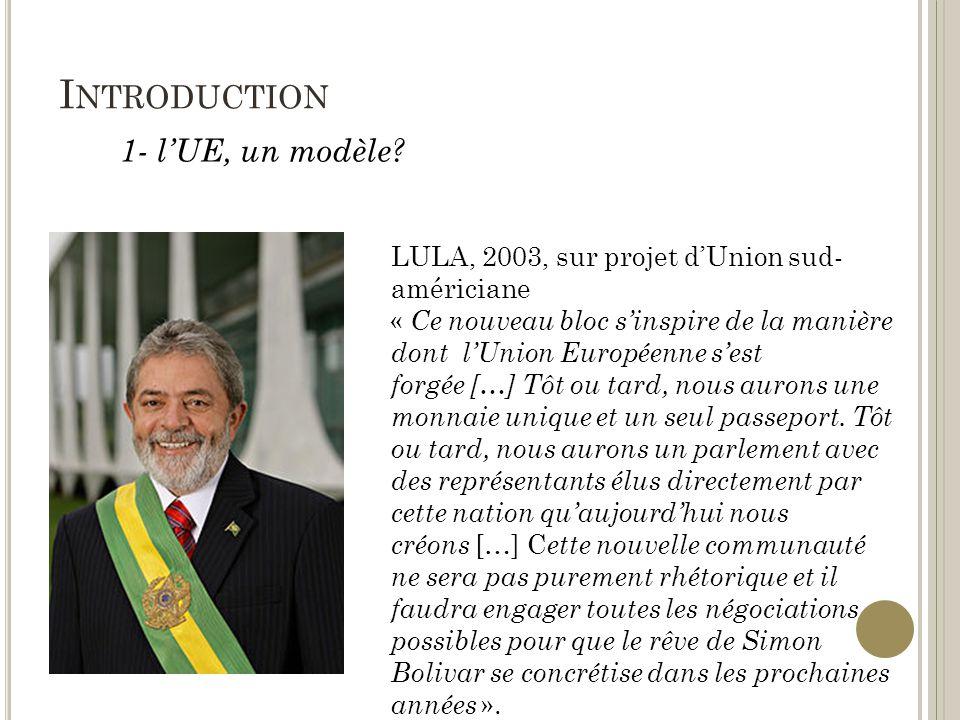 I NTRODUCTION 1- lUE, un modèle.