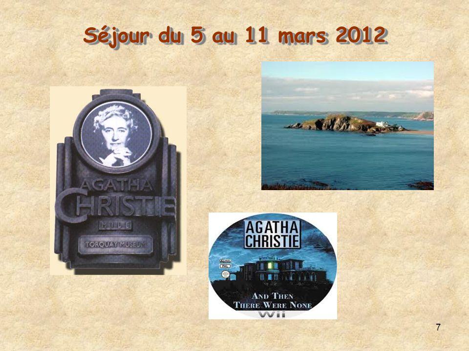 7 Séjour du 5 au 11 mars 2012 Séjour du 5 au 11 mars 2012