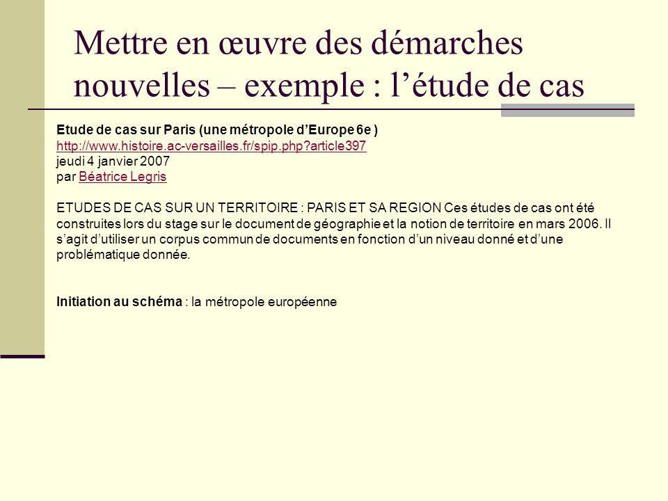 Etude de cas sur Paris (une métropole dEurope 6e ) http://www.histoire.ac-versailles.fr/spip.php?article397 jeudi 4 janvier 2007 par Béatrice LegrisBé