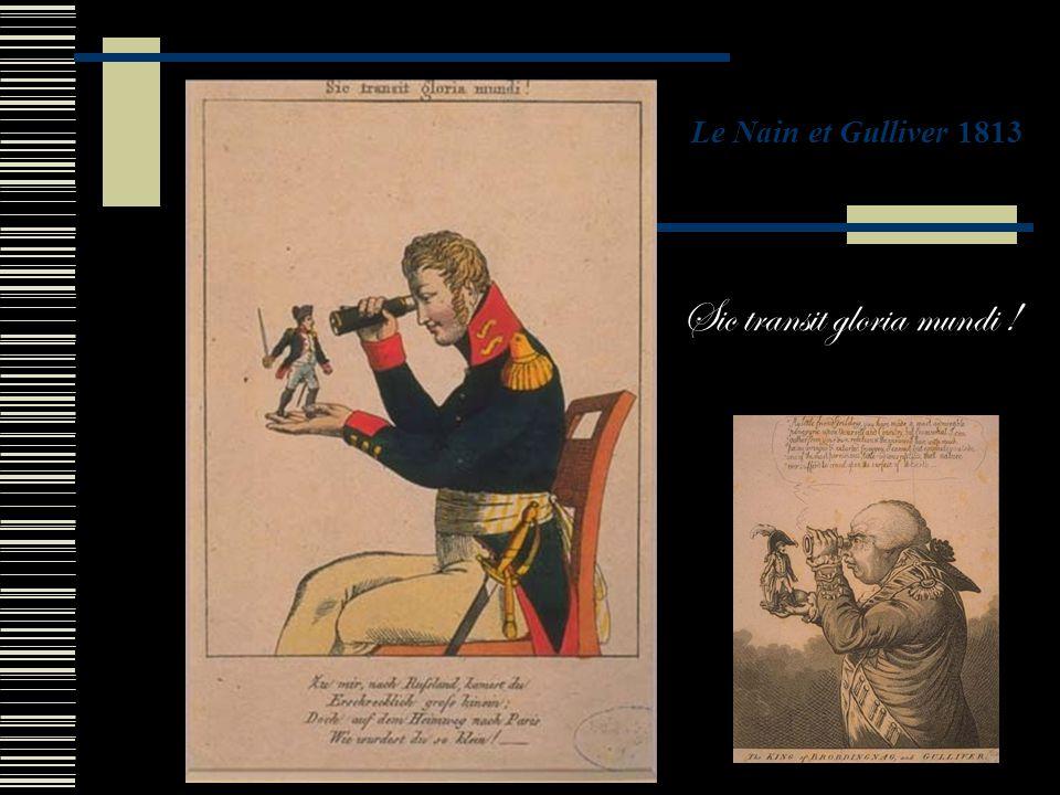 Sic transit gloria mundi ! Le Nain et Gulliver 1813
