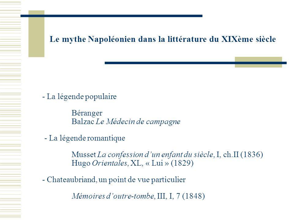 Le mythe Napoléonien dans la littérature du XIXème siècle Phase 3 : Se faire une idée de la légende officielle